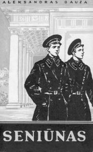 """A. Bauža """"Seniūnas"""" (1955 m.). Viršelio dail. L. Paškauskaitė"""