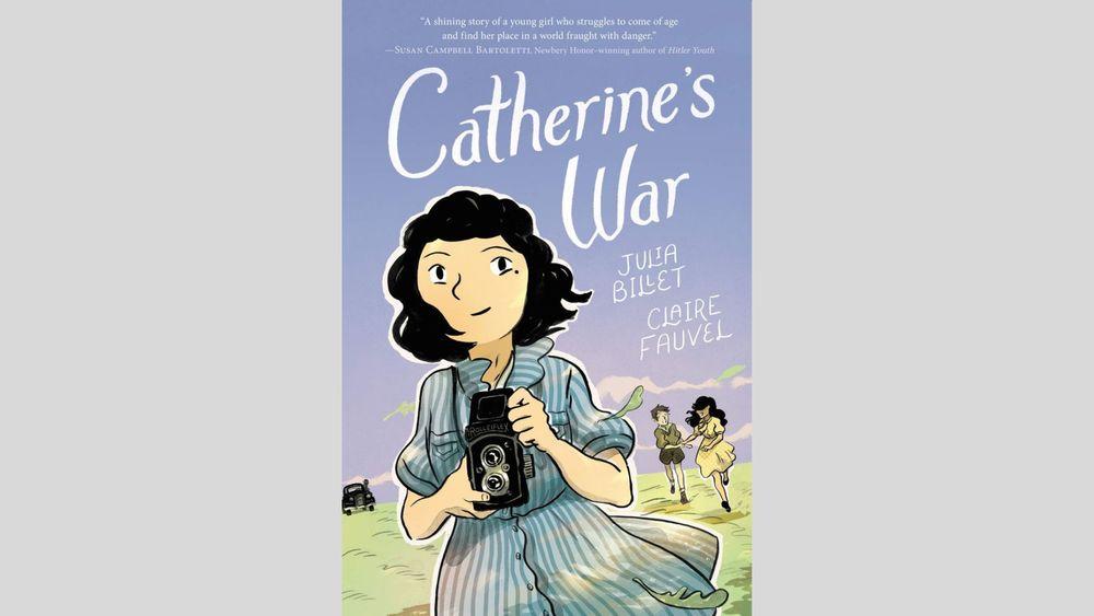 """2021 m. Garbės Batchelder apdovanojimą pelnė prancūzų rašytojos Julia'ios Billet knyga """"Catherine's War"""""""